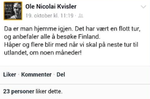 Ole Nicolai Kvisler posted also a FB message upon return to Norway from the neo-Nazi gathering in Finland.